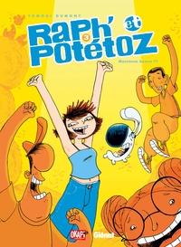 RAPH' ET POTETOZ - TOME 03