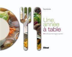UNE ANNEE A TABLE