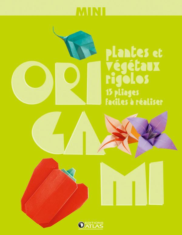 MINI-ORIGAMI  PLANTES ET VEGETAUX RIGOLOS