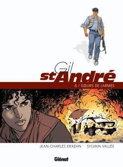 GIL SAINT-ANDRE - TOME 06 - NOUVELLE EDITION