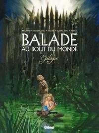 BALADE AU BOUT DU MONDE - EPILOGUE - T17