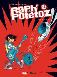 RAPH' ET POTETOZ - TOME 04