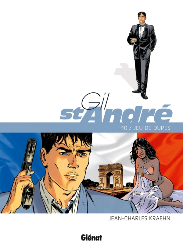 GIL SAINT-ANDRE - TOME 10