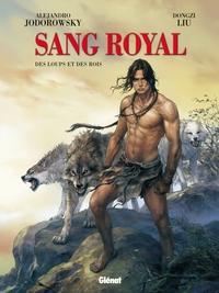 SANG ROYAL - TOME 03