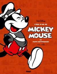L'AGE D'OR DE MICKEY MOUSE - TOME 02 - 1938/1939 - MICKEY ET LES CHASSEURS DE BALEINES ET AUTRES HIS
