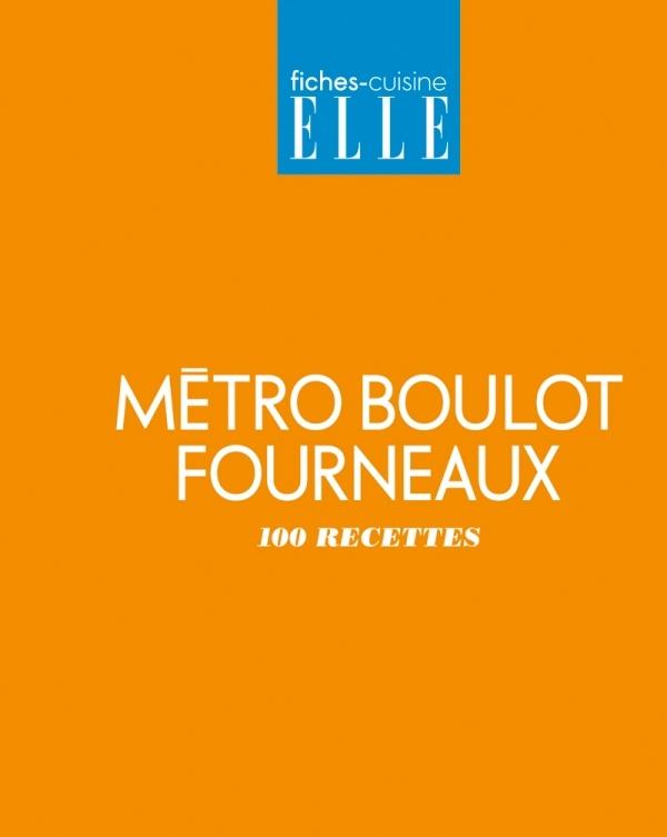 METRO BOULOT FOURNEAUX