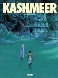 KASHMEER - TOME 02 - LES TETES NOIRES