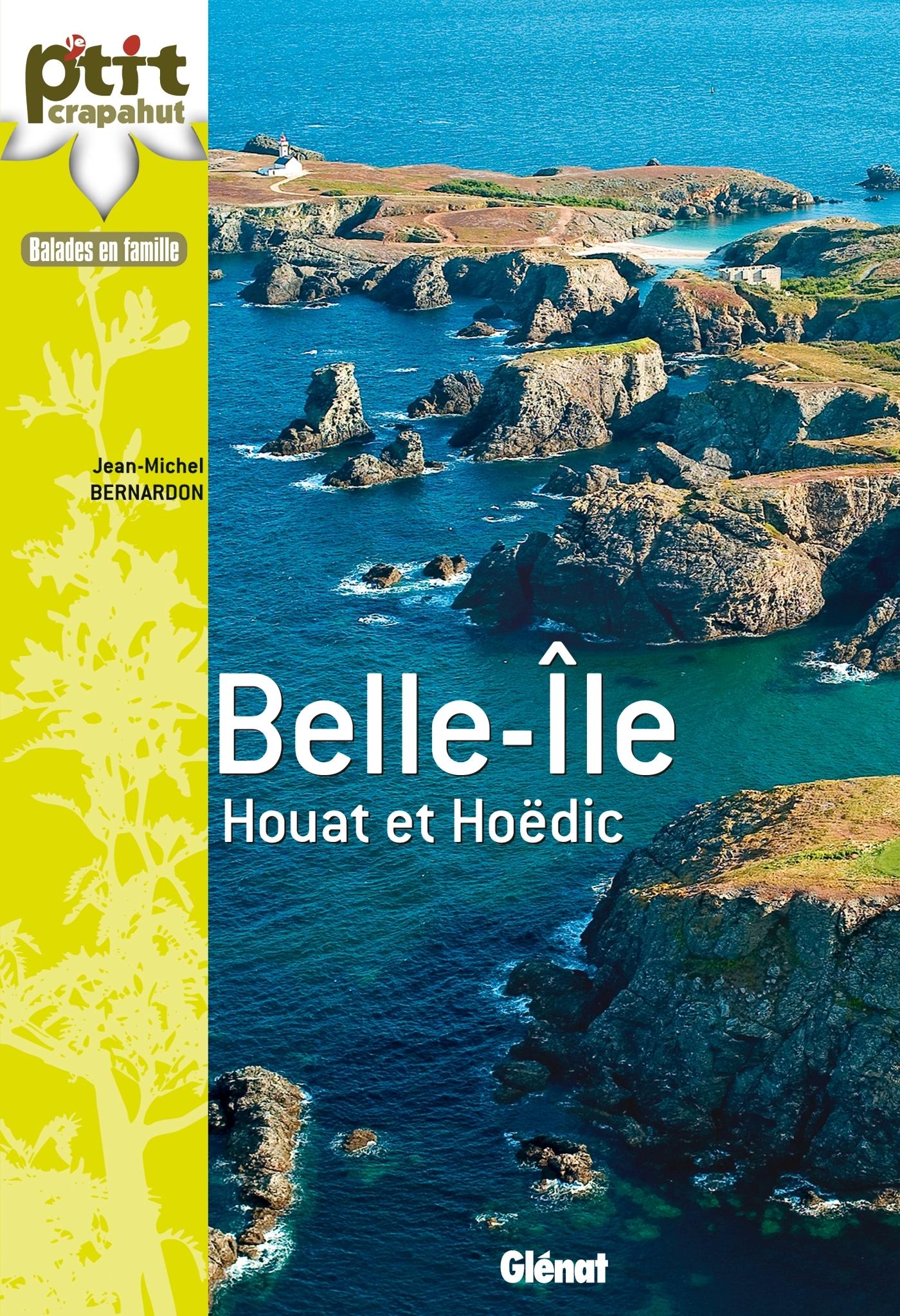 A BELLE-ILE, HOUAT ET HOEDIC