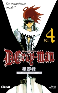 D.GRAY-MAN - EDITION ORIGINALE - TOME 04 - LES MARECHAUX EN PERIL