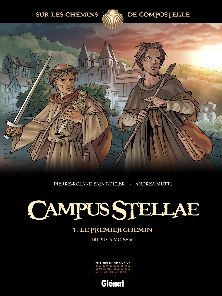 CAMPUS STELLAE, SUR LES CHEMINS DE COMPOSTELLE - TOME 01