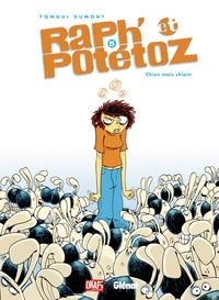 RAPH' ET POTETOZ - TOME 05