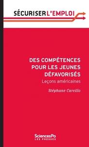 DES COMPETENCES POUR LES JEUNES DEFAVORISES LECONS AMERICAINES