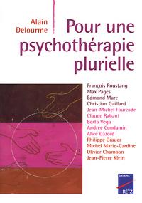 POUR UNE PSYCHOTHERAPIE PLURIELLE