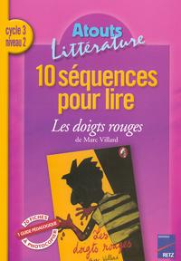 10 SEQUENCES POUR LIRE DOIGTS