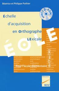 ECHELLE ACQU ORTHOGRAP EOLE+CD