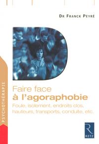 FAIRE FACE A L'AGORAPHOBIE