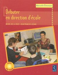 DEBUTER EN DIRECTION ECOLE+CDR