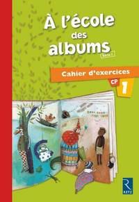 A L'ECOLE DES ALBUMS CAHIER 1