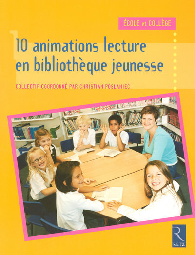 10 ANIMATIONS LECTURE EN BIBLIOTHEQUE JEUNESSE