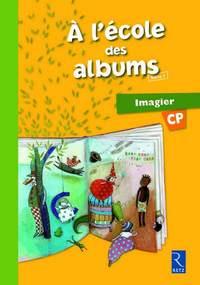 A L ECOLE DES ALBUMS IMAGIER