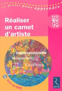 REALISER CARNET D'ARTISTE +DVD
