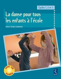 DANSE POUR TOUS A L ECOLE + CD