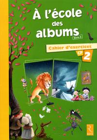 A L'ECOLE DES ALBUMS 2 CAHIER2