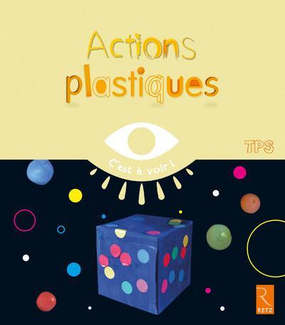 ACTIONS PLASTIQUES TPS