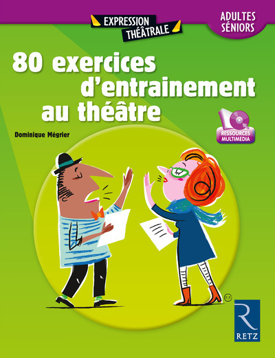 80 EXERCICES D'ENTRAINEMENT AU THEATRE - ADULTES ET SENIORS + DVD