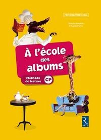 A L'ECOLE DES ALBUMS METHODE DE LECTURE CP SERIE JAUNE