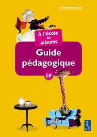 A L'ECOLE DES ALBUMS CP SERIE 2 GUIDE PEDAGOGIQUE + CD SERIE JAUNE