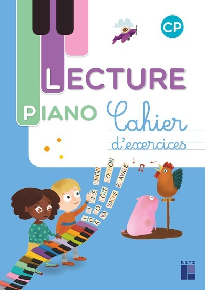METHODE DE LECTURE PIANO CP - CAHIER D'EXERCICES
