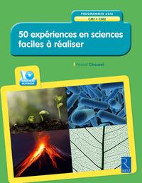 50 EXPERIENCES EN SCIENCES FACILES A REALISER (+ CD-ROM) CM1-CM2