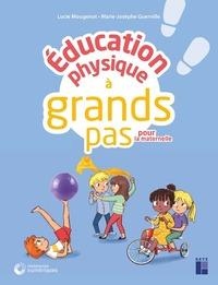 EDUCATION PHYSIQUE A GRANDS PAS  PS GS + DVD