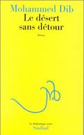 DESERT SANS DETOUR (LE) - - BIBLIOTHEQUE ARABE