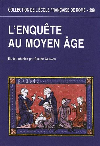 L'ENQUETE AU MOYEN AGE