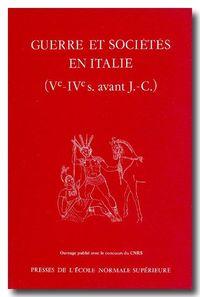 GUERRE ET SOCIETE EN ITALIE V ET IV AVANT JC
