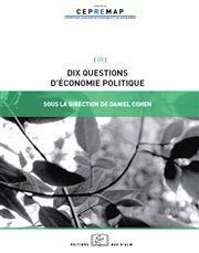 DIX QUESTIONS D'ECONOMIE POLITIQUE