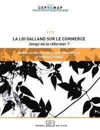 LOI GALLAND SUR LES RELATIONS COMMERCIALES (LA)