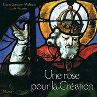 UNE ROSE POUR LA CREATION