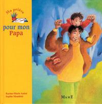 MA PRIERE POUR MON PAPA