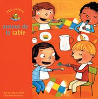 MA PRIERE AUTOUR DE LA TABLE