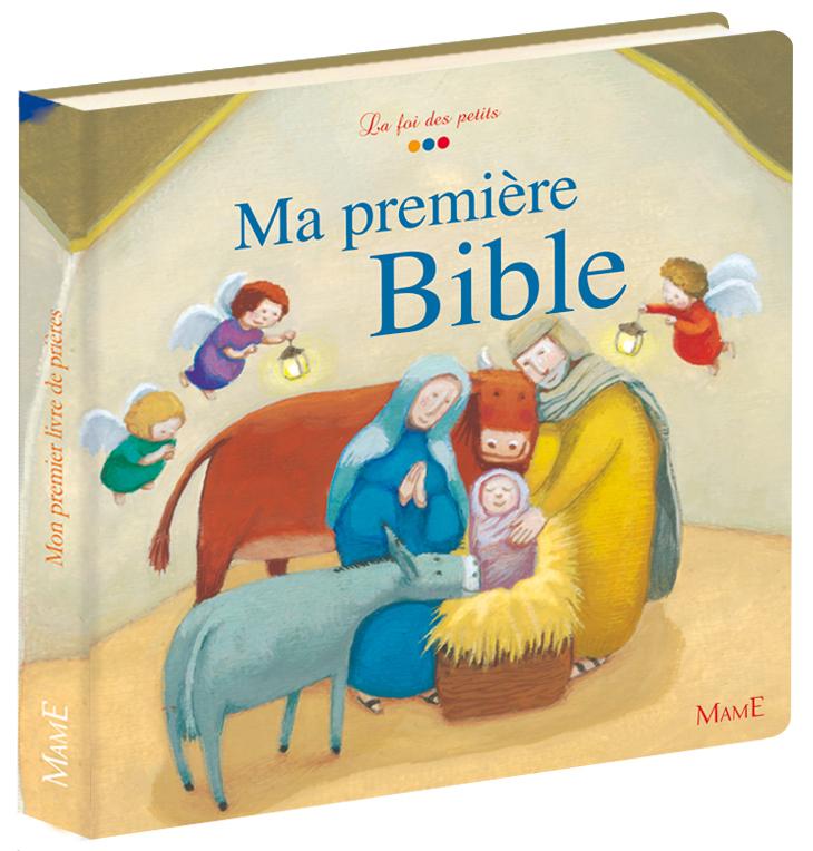 MA TOUTE PREMIERE BIBLE