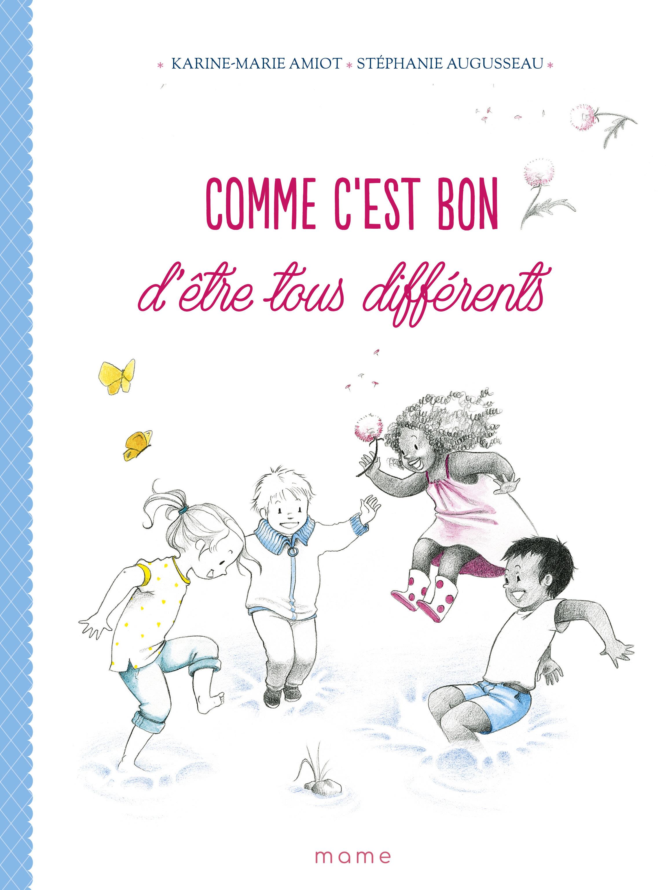 COMME C'EST BON D'ETRE TOUS DIFFERENTS