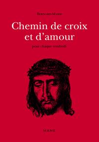 CHEMIN DE CROIX ET D'AMOUR N2