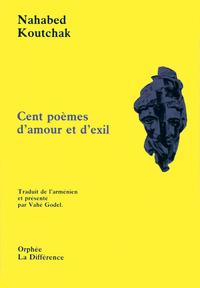 CENT POEMES D'AMOUR ET D'EXIL