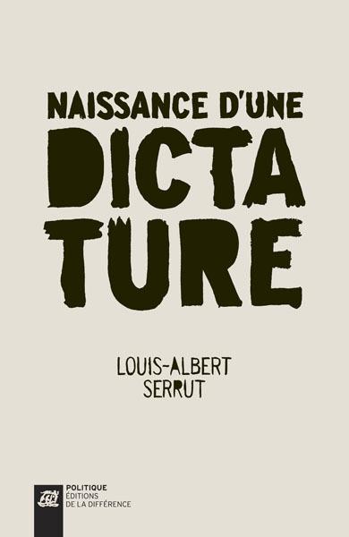 NAISSANCE D'UNE DICTATURE