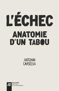 ECHEC, ANATOMIE D'UN TABOU (L')