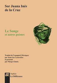 LE SONGE ET AUTRES POEMES