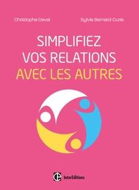 SIMPLIFIEZ VOS RELATIONS AVEC LES AUTRES